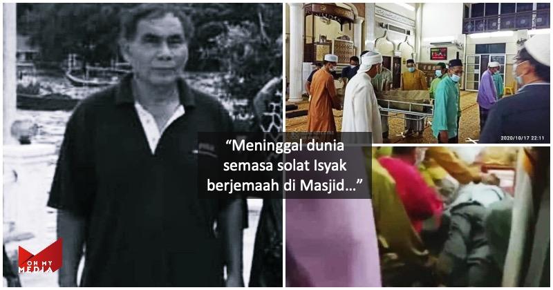 Pemergian dicemburui, guru meninggal dunia ketika solat jemaah di masjid